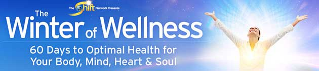 The Winter of Wellness – Presented by The Shift Network