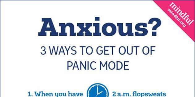 Anxious? 3 Ways to Get Out of Panic Mode – Infographic