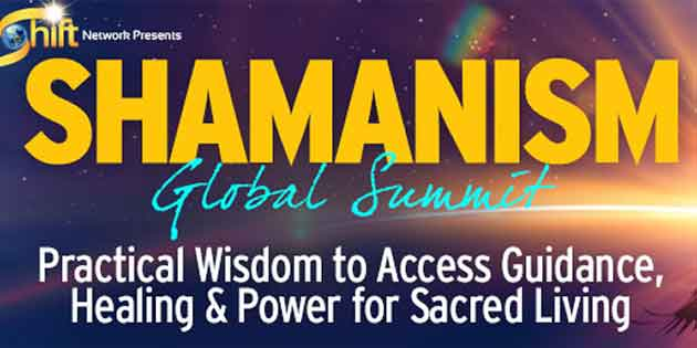 Shamanism Global Summit 2015 – Shift Network