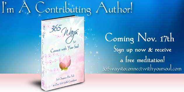 Upcoming Book: 365 Ways to Connect with Your Soul