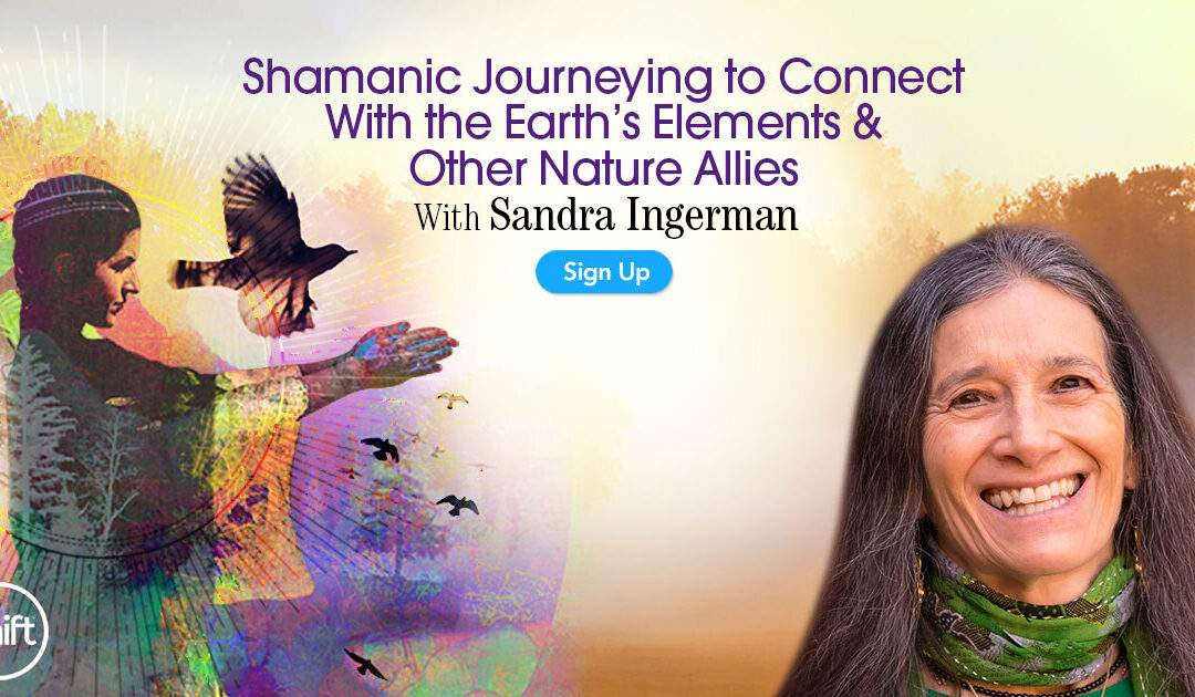 Free event: Shamanic Journeying to Connect with the Earth's Elements and Other Nature Allies